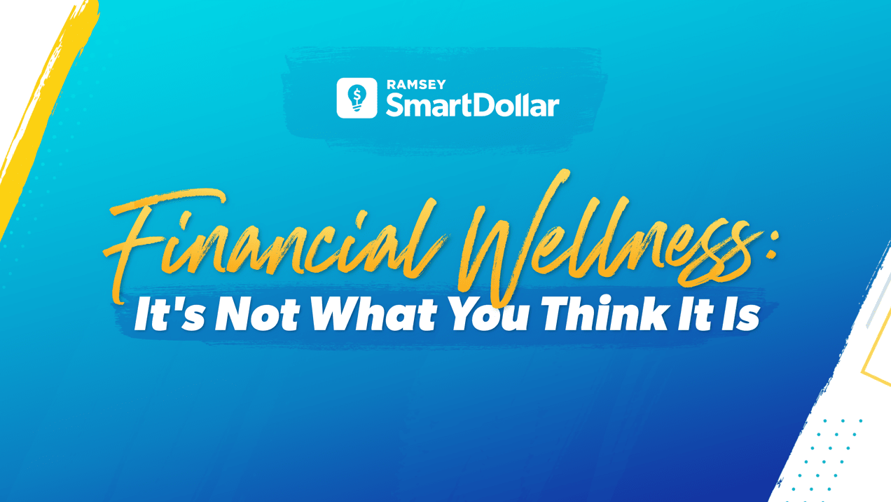 learn what true financial wellness is with SmartDollar